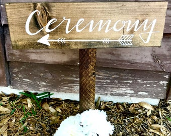 Wooden Ceremony Sign - Rustic Wedding Decor - Reception Arrow Sign - Standing Wooden Signs
