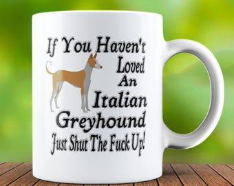 Italian Greyhound Mug - Italian Greyhound Coffee Mug - Italian Greyhound Dog Mug - Cute Dog Mug - Dog Lover Gift - Dog Lover Mug - Present