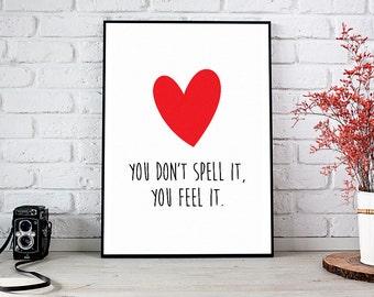 You Feel It, Girlfriend Gift,Boyfriend Gift,Trending,Art Prints,Instant Download,Printable Art,Wall Art Prints,Digital Prints,Best Selling