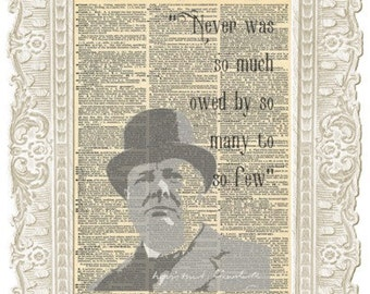 Winston Churchill speeches quote. Never was so much owed by so many to so few. Churchill quotesTypograhy Vintage prints