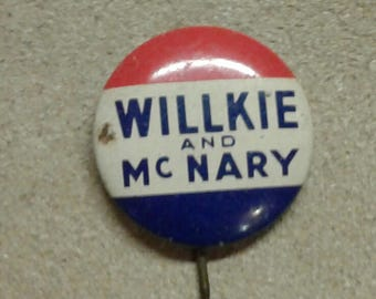 Willie and McNary 1940 Campaign Pin