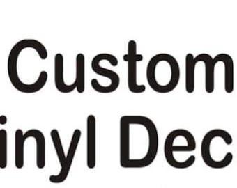 Custom Outdoor Vinyl Decal