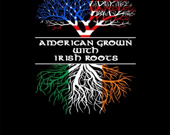 American Grown with Irish roots black t shirt #1035