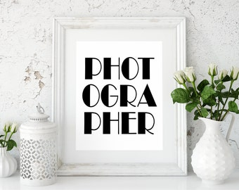 PHOTOGRAPHER WORD Art PRINT - 8x10 Digital Download - Wall Art