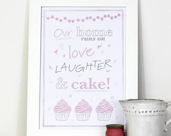 A4 famed wall print for the home - Our home runs on love, laughter and cake!