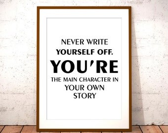 Your Own Story, Digital Prints, Typography Art, Inspirational Art, Wall Art Quote, Quote Print, Motivational Wall, Art Quote, Wall Decor,Art