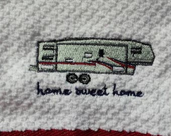 Fifth Wheel Trailer Home Sweet Home  Glamping Camping  Kitchen Towel