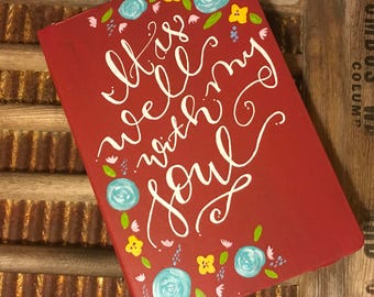 Prayer journal / journal / lined notebook it is well with my soul