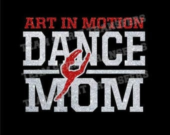 Custom Dance Team Mom Glitter Iron-On Transfer! - Bling Vinyl Transfer, Applique - DIY Sparkle Shirt! - Team School Spirit Wear!