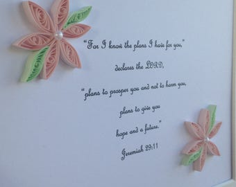 Bible Verse, Quilled Flowers Decorated Bible Verse, Quilled Flowers, Verse Frame, Jeremiah ch 29 v 11, For I know the plans I have for you