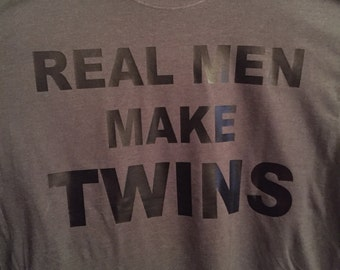 Real Men Make Twins, Real Men, Twins