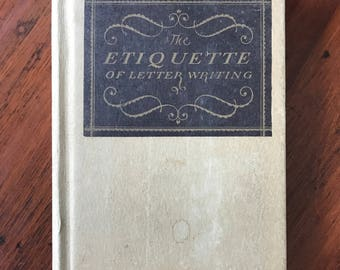 Vintage Book - The Etiquette of Letter Writing - 1927