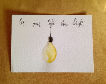 Let your light shine bright || encouraging quote || calligraphy art