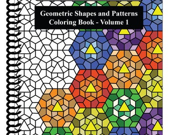 Geometric Shapes and Patterns Coloring Book, Vol.1 (50 Designs) [SPIRAL BOUND] by Color & Create
