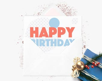 Greeting card | Happy Birthday | Happy birthday | A6 folded card | Envelope white | Folded Greeting Card + envelope White