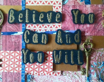 Quote mixed media art believe you can and you will blue gold red