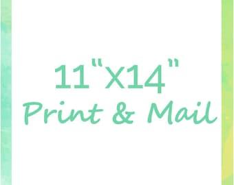 "Print & Mail Any Design at 11""x14"""