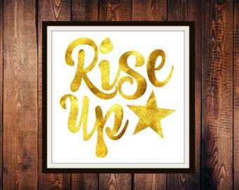 """Digital Print Download, Broadway Quote, Hamilton, Instant Download, Wall Art, """"Rise Up"""", Lin-Manuel Miranda"""