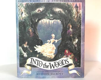 First Ed. First Printing | Into the Woods by Stephen Sondheim and James Lapine 1988 Hardcover | Excellent Condition