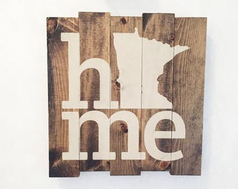 I Call Minnesota Home - Hand crafted stained and stenciled wood sign