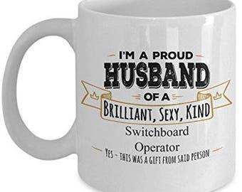 Switchboard Operator Mug - Husband Coffee Mug -Birthday Gift- Wife to Husband gift- Gifts for Husband - Husband Gift