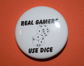 real gamers use dice 1.5 Pin