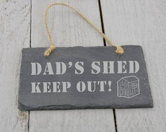 Dad's Shed Hanging Slate Sign