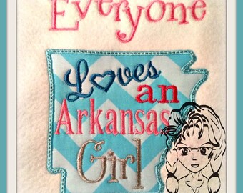 ARKANSAS State Applique, Everyone loves an Arkansas Girl ~ Downloadable DiGiTaL Machine Embroidery Design by Carrie