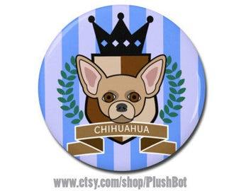 "Chihuahua Royal Crest 1.25"" or 2.25"" Refrigerator Fridge Magnet Chihuahua Dog Art Kitchen Decor Gifts"