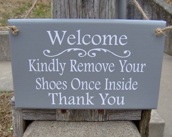 Welcme Kindly Remove Your Shoes Once Inside Thank You Grey Wood Vinyl Home Sign Decor Take Off No Shoes Allowed Cottage Chic Door Hanger