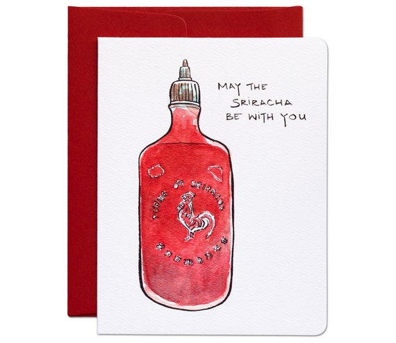 May the Sriracha be with you Card