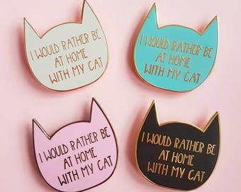 Cat enamel pin, introvert pin badge, I Would Rather Be With My Cat, cat lover gift, hard enamel pin, crazy cat lady, UK