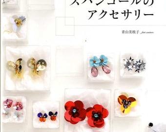 Cute Handmade Accessories using Sequins - Japanese Craft Book