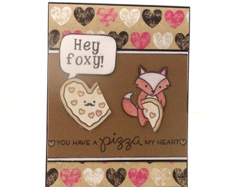 Punny Valentine's Day Card, Foxy Valentine's Day Card, Pizza Card, Love Card, You Have a Pizza (Piece) of my Heart, Funny Card