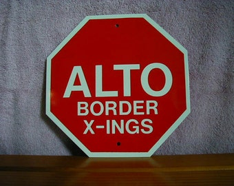 STOP BORDER CROSSING  sign