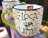 LOCA FOR LATTES Jumbo Mug...