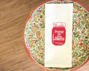 Pump Up the Jam - Strawberry Jam Red - Mason Canning Jar Silk Screened Cotton Towel