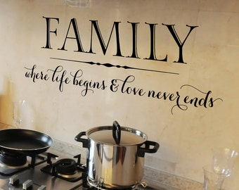 Kitchen Wall Decal - Family Quote - Family where life begins and love never ends - Family Wall Decal