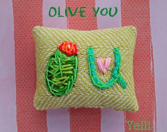 Olive You Mini Valentine Hand Embroidered Made to Order YelliKelli