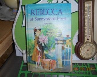 1965 Rebecca of Sunnybook Farm Unabridged by Kate Douglas Wiggin Illustrated June Goldsborough