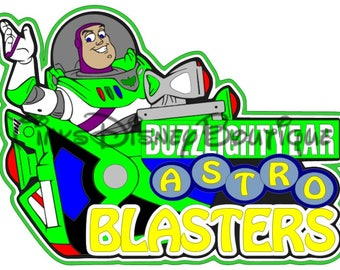 Buzz Lightyear Disney SVG Astro Blasters Title Scrapbook Vacation Disney World Cricut Silhouette Print then Cut