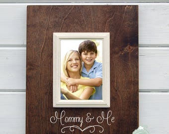 Mommy Gift, Mommy and Me 5X7 Frame - Mothers Day Gift, Gift from Child
