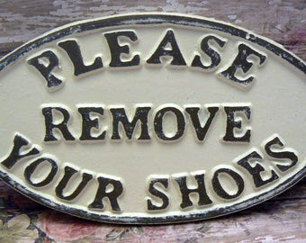 Please Remove Your Shoes Oval Cast Iron Sign Creamy Off White Ecru Wall Entryway Door Decor Plaque Shabby Style Chic Request Take off Shoe