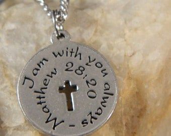 I am Always with You Matthew 28:20 Bible Verse Necklace