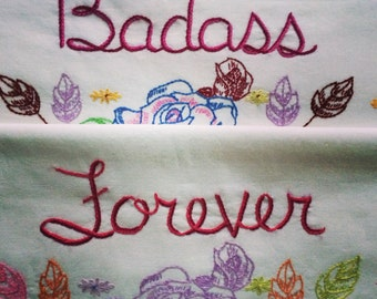 Badass Forever, Pillowcases, Hand Embroidered, Boho, Girlfriend Gift, Decorative, Cabin, Cottage decor