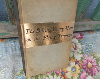 The Daring Young Man on the Flying Trapeze by William Saroyan 1934 first edition