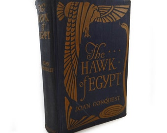 The Hawk of Egypt by Joan Conquest from 1922