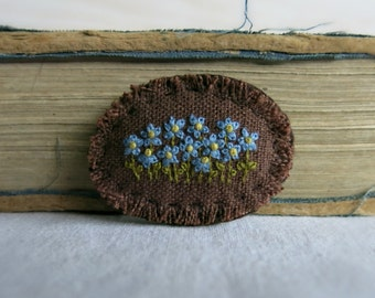 Forget Me Not Embroidered Brooch - Mother's Day Gift - Hand Embroidered Floral Brooch - Ready to ship