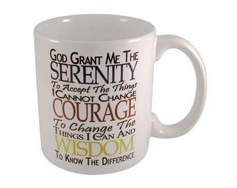 Serenity Prayer Coffee Cup - 12 Step Recovery Themed Coffee Mugs by WoodenUrecover