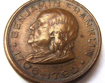 BENJAMIN FRANKLIN MEMORIAL 1706-1790 Original Benjamin Franklin Memorial Souvenir Coin Token